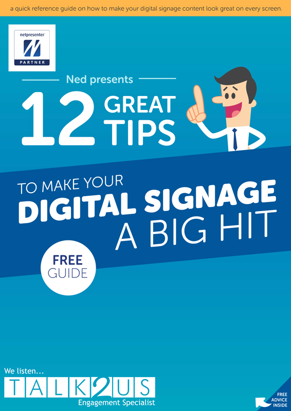 12 Great Tips to make your Digital Signage a BIG hit