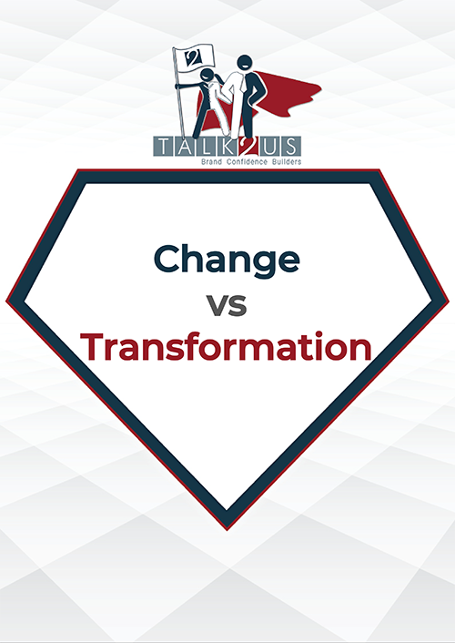 Change vs Transformation