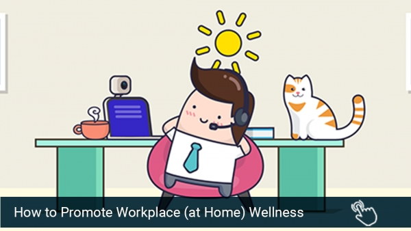 How to Promote Workplace Wellness at the Home Office