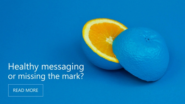 Health Messaging, or Missing the Mark?