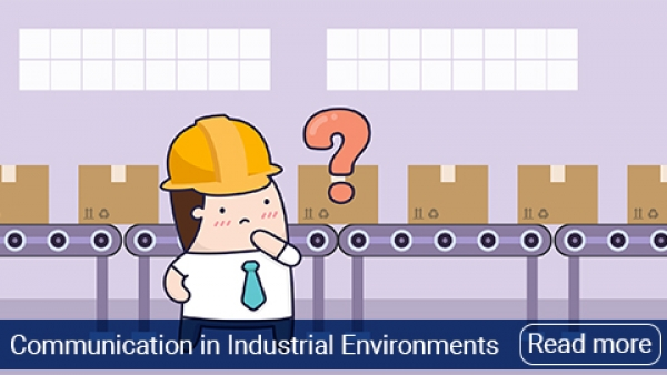 The Importance of Effective Communication in Industrial Environments