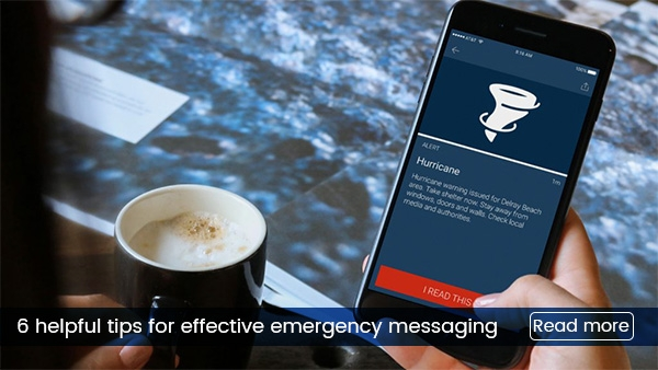 6 helpful tips for effective emergency messaging