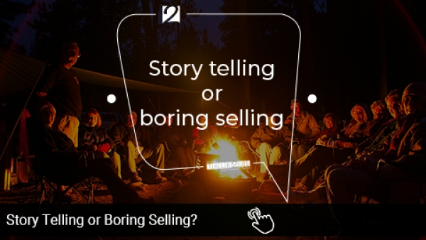 Story Telling or Boring Selling?