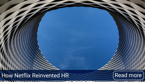 How Netflix Reinvented HR by Patty McCord