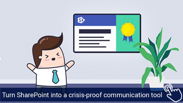 Turn SharePoint into a crisis-proof communication tool with our SharePoint Connector