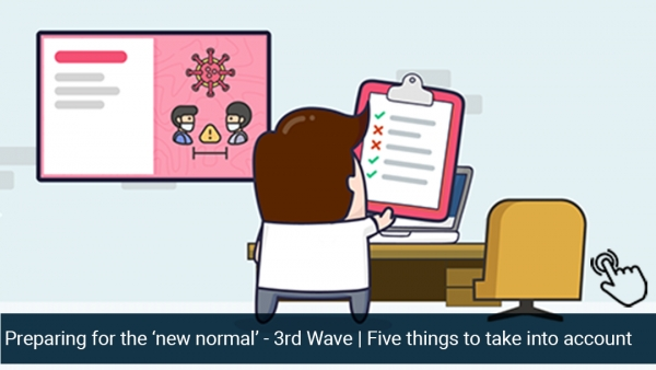 Preparing for the 'new normal' - 3rd Wave | Five things to take into account